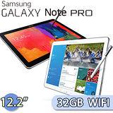 Samsung GALAXY NotePRO 12.2 32GB Wi-Fi版 商務平板電腦(黑/白)(P9000)【送16G卡+觸控手套+三星超平板工作玩樂技教學手冊】