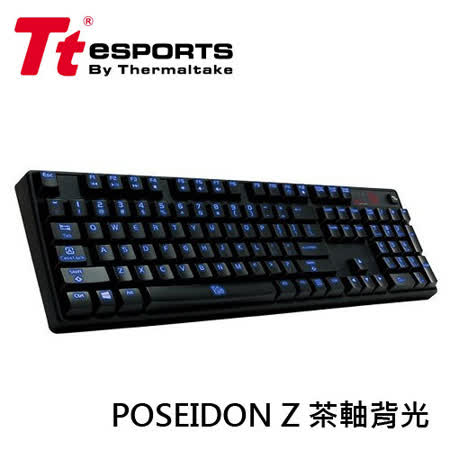 曜越 TT eSports 波賽頓Z POSEIDON Z 機械式電競鍵盤 (茶軸背光)