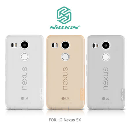 NILLKIN LG Nexus 5X 本色TPU軟套