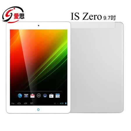 IS ZERO 9.7 16GB WIFI版 9.7吋 真八核心IPS平板電腦