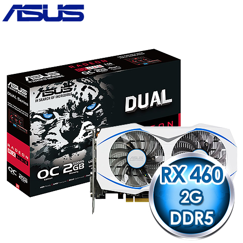 ASUS 華碩 DUAL~RX460~O2G~GAMING PCIE 顯示卡~ 註冊四年