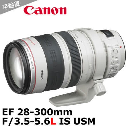 Canon EF 28~300mm F3.5~5.6L IS USM ^(平輸^).TOK