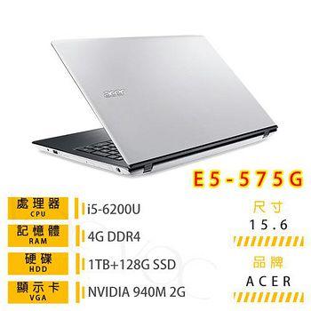 ACER 宏? ACER E5-575G混碟系列 15.6吋FHD(I5-6200U/4G DDR4/128G+1T B/NV 940MX/Win10)筆記型電腦