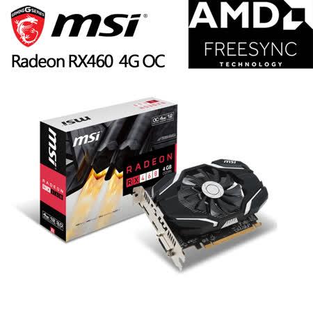 msi 微星 Radeon RX460 4G OC 顯示卡