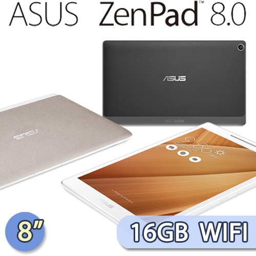 ASUS New ZenPad 8.0 8吋/四核/16GB/WIFI版平板電腦(Z380M)(黑/白/金)-送原廠充電背蓋(市價$990)+螢幕保貼