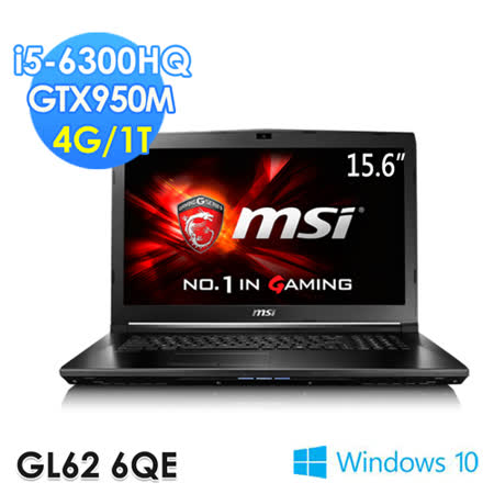 msi微星 GL62 6QE-1609TW 15.6吋 i5-6300HQ GTX950M WIN10電競筆電
