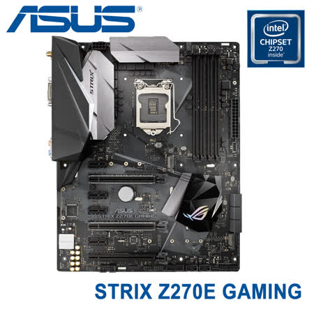 ASUS 華碩 STRIX Z270E GAMING 電競主機板 / 七代 LGA1151
