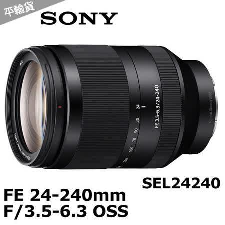 SONY FE 24-240mm F3.5-6.3 OSS (SEL24240)(平輸).-送UV保護鏡(72mm)+大清潔組+拭鏡筆