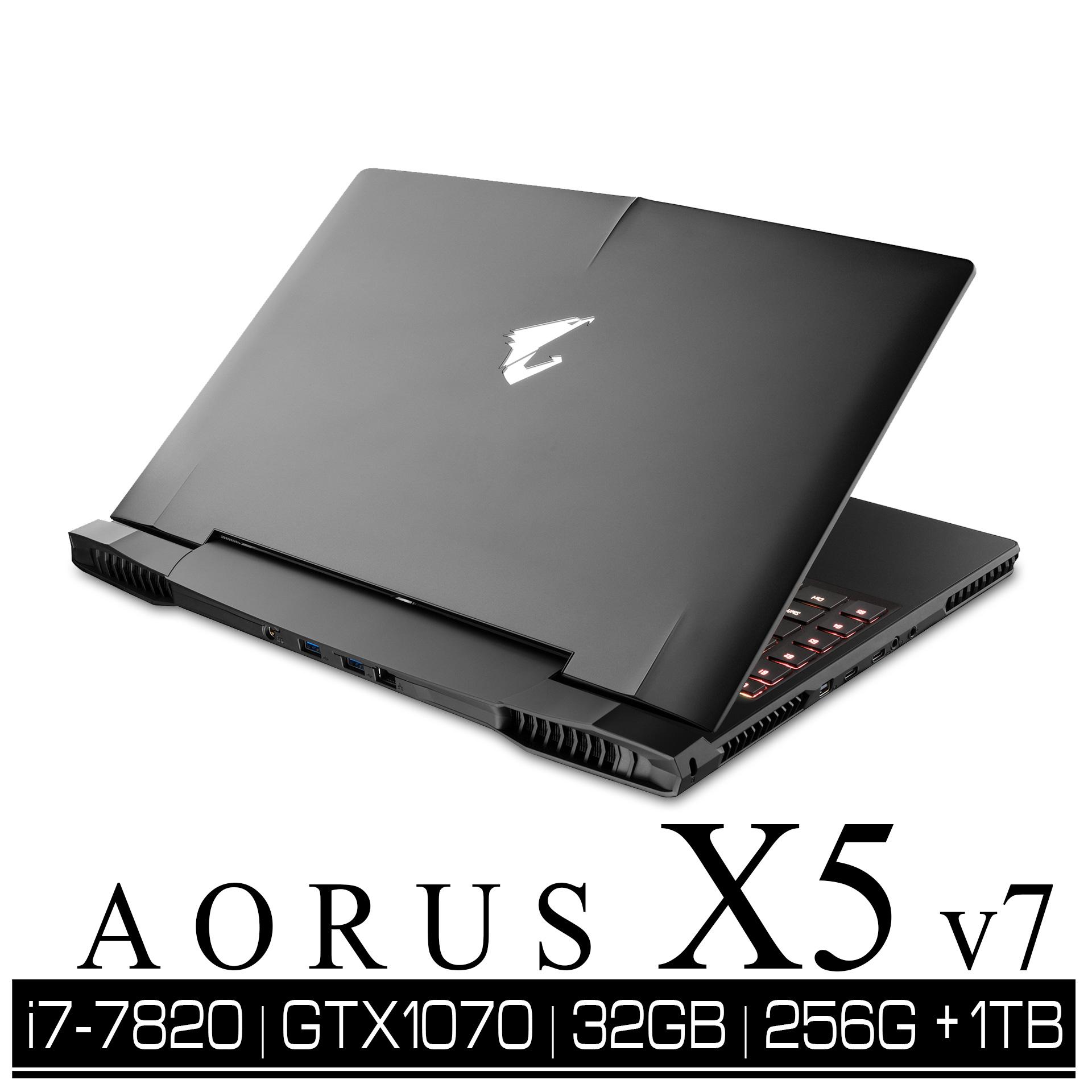 AORUS X5 v7 電競筆電/i7-7820HK/32GB/GTX1070/256GB+1TB
