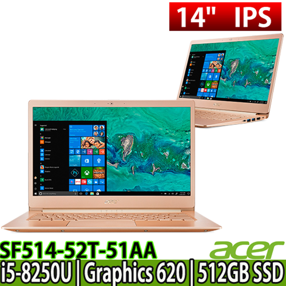 ACER SF514-52T-51AA 14吋觸控FHD/i5-8250U/8G/512G SSD/Win10 超薄邊框極輕薄筆電