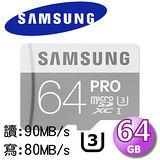 Samsung 三星 64GB 90MB/s PRO microSDXC U3 UHS-I C10 高速卡