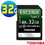 TOSHIBA EXCERIA TYPE2 Class10 讀95M/寫60M 32GB UHS-I 記憶卡(公司貨)