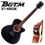 ★集樂城樂器★BGTM BT-408CEQBK 電木吉他(AA級英格曼雲杉面板 )!最新款(黑色)