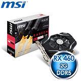 MSI 微星 RX 460 2G OC PCIE 顯示卡《原廠註冊四年保固》