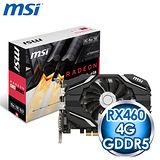 MSI 微星 RX 460 4G OC PCIE 顯示卡《原廠註冊四年保固》