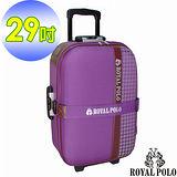 【ROYAL POLO皇家保羅】29吋-和風2輪旅行箱/拉桿箱