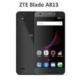 ZTE中興BLADE A813 (ZTE T617)輕戀愛魅5.5吋4G-LTE智慧型國民機◆送保貼+保護套