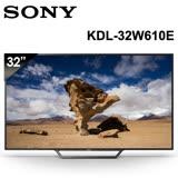 【SONY】32型HD高畫質液晶電視 KDL-32W610E