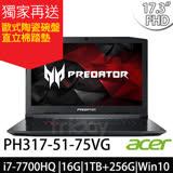 Acer Predator PH317-51-75VG 17.3吋FHD/i7-7700HQ/GTX 1060 6G獨顯/Win10 筆電-加碼送原廠後背包+研磨咖啡隨行杯